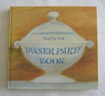 "zz Hilary Fawcett and Jeanne Strang (eds.), ""The Good Food Guide Dinner Party Book"" (1971) (SOLD)"
